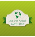 Earth Day Text on Card with green Ribbon vector image