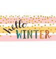 hello winter inscription vector image
