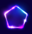 Neon pentagon electric frame night club sign vector image