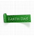 Earth Day Text on realistic curved green Ribbon vector image