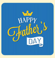 happy father day calligraphic font with elements vector image