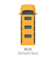 school bus icon top view flat vector image