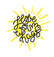 hand drawn lettering - i love warm hags vector image vector image