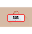 sign page 404 not found vector image