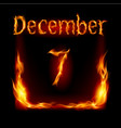 Seventh december in calendar of fire icon on vector image