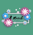beautiful 8 march origami happy women s day vector image