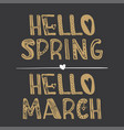 hello spring hello march quote collection vector image