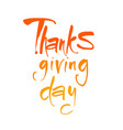 thanks giving day lettering vector image