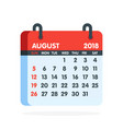 Calendar for 2018 year full month of august icon vector image