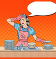 Pop art bored woman washing dishes at the kitchen vector image