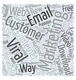 Viral Marketing Trumps Email Deliverability Word vector image