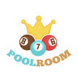 poolroom colorful logo label with balls and yellow vector image