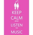 keep calm poster with music man and woman vector image