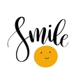 Smile Inspirational quote phrase Modern vector image