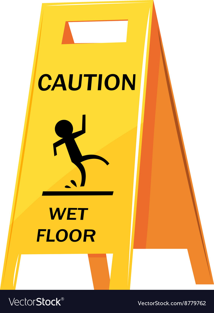 Caution sign warning about wet floor vector
