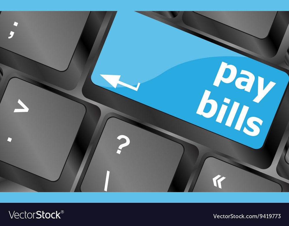 Bills button on the computer keyboard keyboard vector