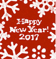 Happy New Year 2017 Postcard Grunge Design On Red vector image