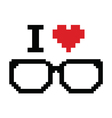 glasses pixeI love geeks pixelated retro sign vector image