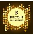 Bitkoinovy millionaire vector image