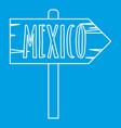 mexico wooden direction arrow sign icon vector image