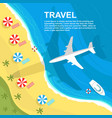 top view of airplane flying over seashore vector image