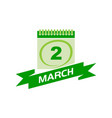 2 march calendar with ribbon vector image