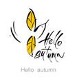 hell autumn bird lettering vector image
