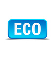 eco blue 3d realistic square isolated button vector image