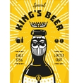 Vintage poster with a beer bottle and king vector image