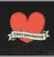 i love you forever text on vintage ribbon over vector image