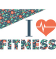 Fitness Icons background I love fitness vector image