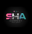 Sha s h a three letter logo icon design vector image