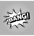 Bubble pop art of bang design vector image