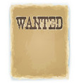 Wanted poster on vintage background vector image