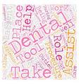 Dental Assistants 1 text background wordcloud vector image