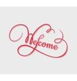 Welcome calligraphy vector image