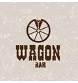 wagon western bar grunge concept design template vector image