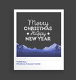 creative greating card christmas landscape vector image