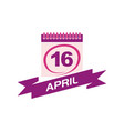 16 april calendar with ribbon vector image