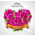 Greeting card Happy Valentines Day heart of rose vector image