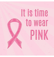 Pink breast cancer awareness ribbon with vector image