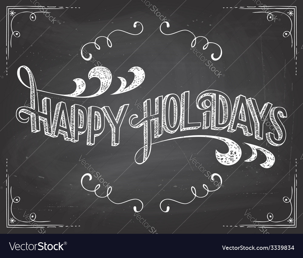 Happy holidays chalkboard vector