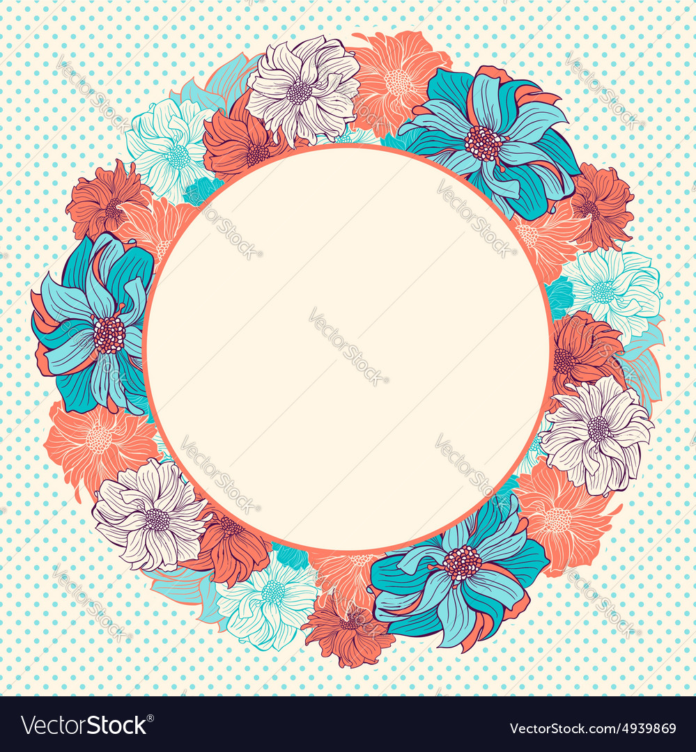 Greeting card with wreath of handdrawn flowers vector