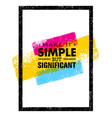 make it simple but significant motivation quote vector image