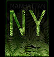 new york manhattan typography with floral t vector image vector image