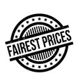 fairest prices rubber stamp vector image