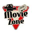 movie zone vintage rusty metal sign vector image