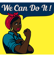 We can do it vintage poster black working woman vector image