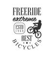freeride extreme best bicycles vintage label vector image