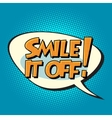 smile it off retro comic bubble text vector image